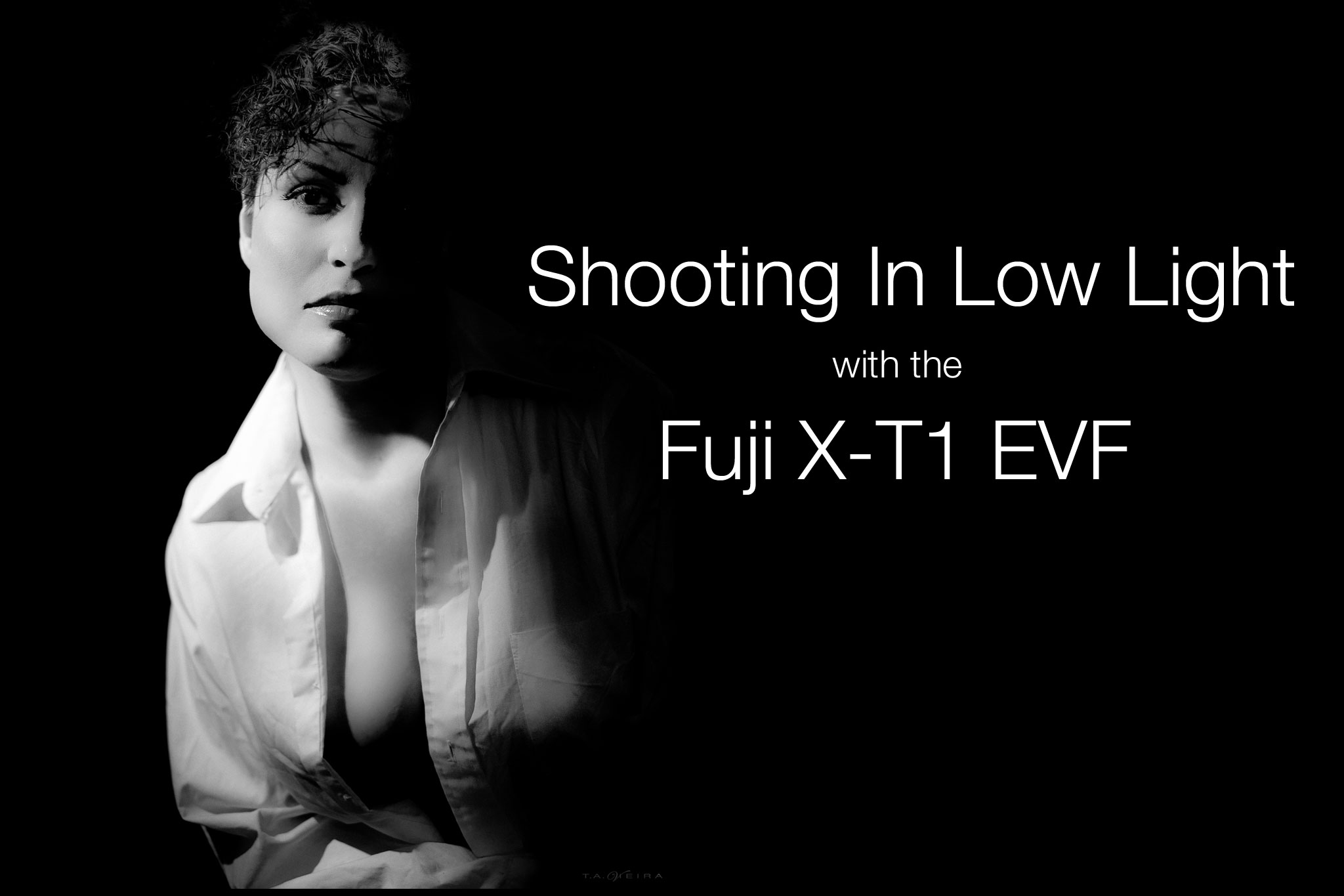 sc 1 st  Ted Vieira & How to Shoot in Low Light with the Fuji X-T1 azcodes.com